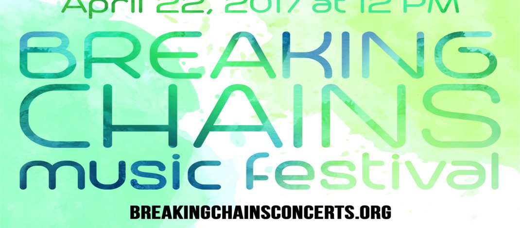 Breaking Chains Music Festival